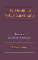 The Health of Native Americans