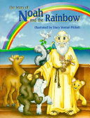 The Story of Noah and the Rainbow