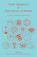 Poet Librarians in the Library of Babel Book