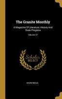 The Granite Monthly  A Magazine Of Literature  History And State Progress
