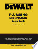 DEWALT Plumbing Licensing Exam Guide  Based on the 2015 IPC Book PDF