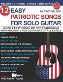 12 Easy Patriotic Songs for Solo Guitar Book