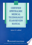 Certified Ophthalmic Medical Technologist Exam Review Manual Book