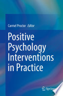 """Positive Psychology Interventions in Practice"" by Carmel Proctor"