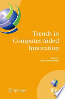 Trends in Computer Aided Innovation