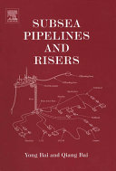 Subsea Pipelines and Risers