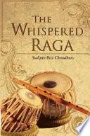 The Whispered Raga