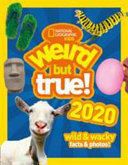 Weird But True  2020