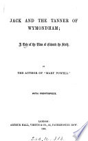 Jack And The Tanner Of Wymondham By The Author Of Mary Powell