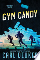 """Gym Candy"" by Carl Deuker"
