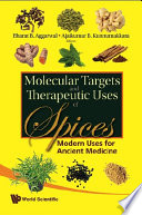 Molecular Targets and Therapeutic Uses of Spices Book
