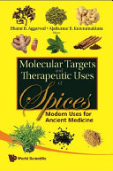 Molecular Targets and Therapeutic Uses of Spices