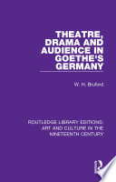 Theatre Drama And Audience In Goethe S Germany