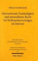 Internationale Zuständigkeit und anwendbares Recht bei Verbraucherverträgen im Internet