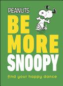 Be More Snoopy Pdf/ePub eBook