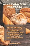 Bread Machine Cookbook