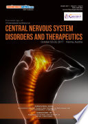 Proceedings of 3rd International Conference on Central Nervous System Disorders   Therapeutics 2017