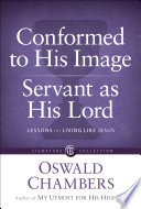 Conformed to His Image   Servant as His Lord