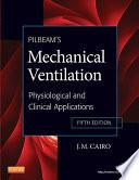 Pilbeam S Mechanical Ventilation E Book Book PDF