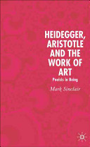 Cover image of Heidegger, Aristotle and the work of art : poiesis in being
