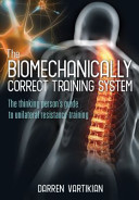 The Biomechanically Correct Training System