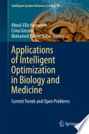 Applications of Intelligent Optimization in Biology and Medicine