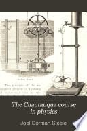 The Chautauqua Course in Physics