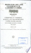 Nomination of Hon  Gary F  Locke to be Secretary of the U S  Department of Commerce Book PDF