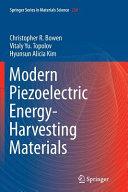 Modern Piezoelectric Energy Harvesting Materials