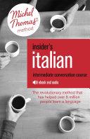 Insider's Italian: Intermediate Conversation Course (Learn Italian with the Michel Thomas Method)