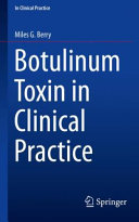 Botulinum Toxin in Clinical Practice