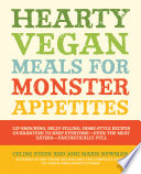 Hearty Vegan Meals For Monster Appetites PDF