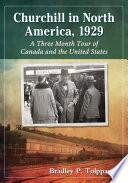 Churchill in North America  1929