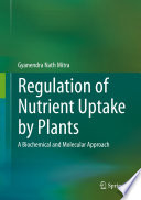Regulation Of Nutrient Uptake By Plants Book PDF