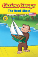 Curious George The Boat Show (CGTV Reader) Pdf