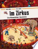 Im Zirkus  : Eine Wimmelbilder-Geschichte. Vierfarbiges Pappbilderbuch