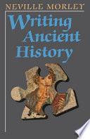 Writing Ancient History Book PDF