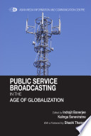 Public Service Broadcasting in the Age of Globalization