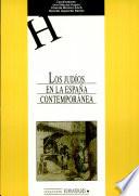 Los judíos en la España contemporánea