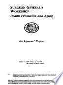Surgeon General's Workshop, Health Promotion and Aging