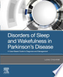 Disorders of Sleep and Wakefulness in Parkinson s Disease E Book