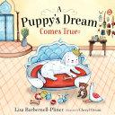 A Puppy's Dream Comes True