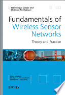 Fundamentals of Wireless Sensor Networks