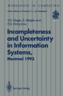Incompleteness and Uncertainty in Information Systems