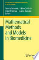 Mathematical Methods And Models In Biomedicine Book PDF