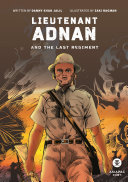 Lieutenant Adnan and The Last Regiment (2017 Edition - PDF) Pdf/ePub eBook