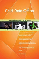 Chief Data Officer a Complete Guide - 2019 Edition