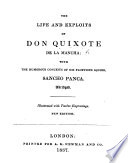 The Life and Exploits of Don Quixote de la Mancha  with the Humorous Conceits of His Facetious Squire  Sancho Panca  Abridged  Illustrated with Twelve Engravings  New Edition