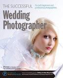 The Successful Wedding Photographer