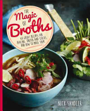 The Magic of Broths